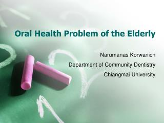 Oral Health Problem of the Elderly