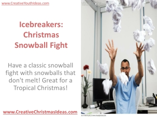 Icebreakers: Christmas Snowball Fight
