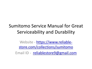 Sumitomo Service Manual for Great Serviceability and Durability