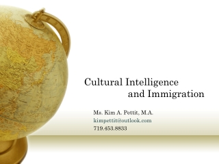 Cultural Intelligence 		and Immigration