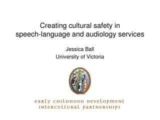 Creating cultural safety in  speech-language and audiology services