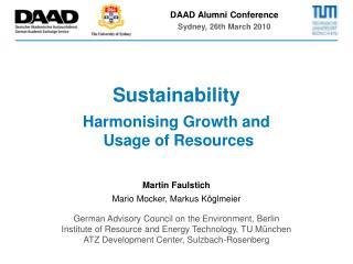 Martin Faulstich Mario Mocker, Markus Köglmeier German Advisory Council on the Environment, Berlin Institute of Resource