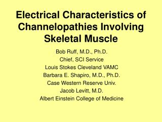 Electrical Characteristics of Channelopathies Involving Skeletal Muscle