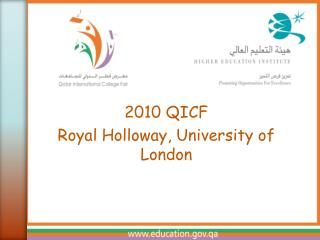2010 QICF Royal Holloway, University of London