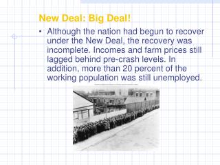 New Deal: Big Deal