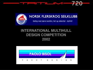INTERNATIONAL MULTIHULL  DESIGN COMPETITION  2002