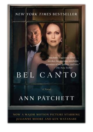 [PDF] Free Download Bel Canto By Ann Patchett