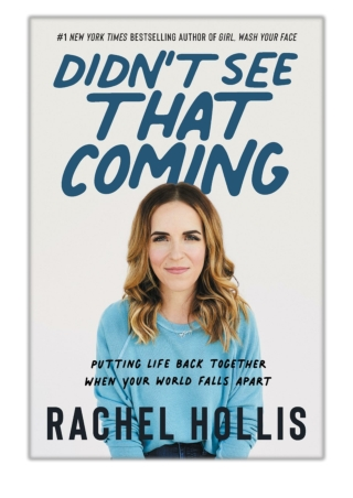 [PDF] Free Download Didn't See That Coming By Rachel Hollis
