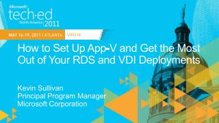 How to Set Up App-V and Get the Most Out of Your RDS and VDI Deployments