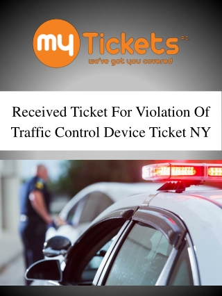 Received Ticket For Violation Of Traffic Control Device Ticket NY