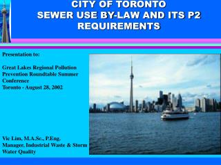 CITY OF TORONTO SEWER USE BY-LAW AND ITS P2 REQUIREMENTS