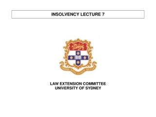 INSOLVENCY LECTURE 7