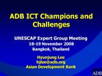 ADB ICT Champions and Challenges