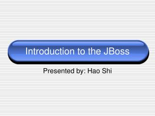 Introduction to the JBoss