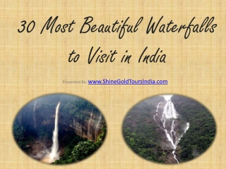 30 Wondrous Waterfalls in India by Shine Gold Tours India