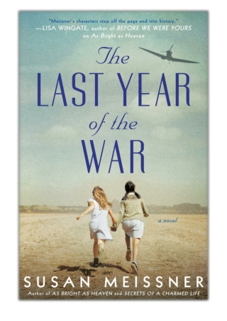 [PDF] Free Download The Last Year of the War By Susan Meissner