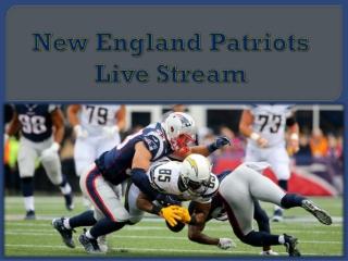 New England Patriots Live Stream