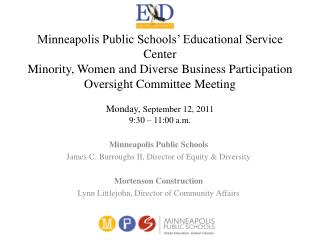 Minneapolis Public Schools  Educational Service Center Minority, Women and Diverse Business Participation Oversight Comm