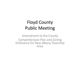 Floyd County Public Meeting