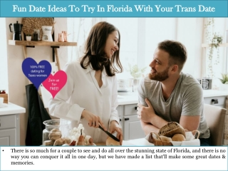 Fun Date Ideas To Try In Florida With Your Trans Date