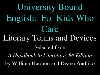 University Bound English:  For Kids Who Care