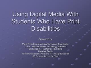 Using Digital Media With Students Who Have Print Disabilities
