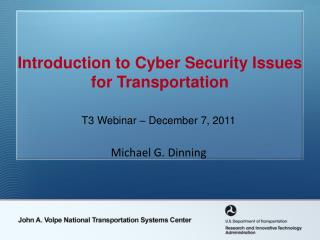 Introduction to Cyber Security Issues for Transportation