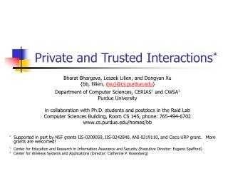 Private and Trusted Interactions *