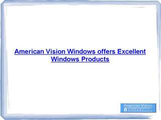American Vision Windows Inc.