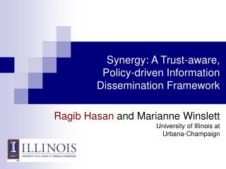 Synergy: A Trust-aware, Policy-driven Information Dissemination Framework