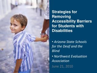 Strategies for Removing Accessibility Barriers for Students with Disabilities