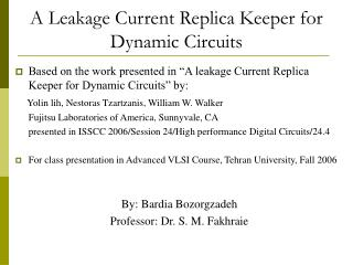 A Leakage Current Replica Keeper for Dynamic Circuits