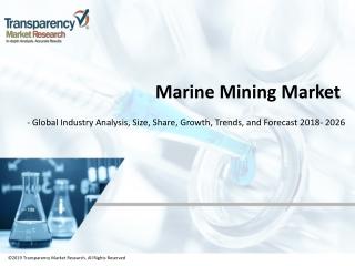 Marine Mining Market worth US$ 7.0 Billion by 2026