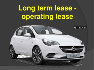 Long term lease - operating lease