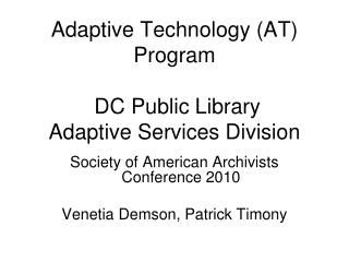 Adaptive Technology (AT) Program  DC Public Library  Adaptive Services Division