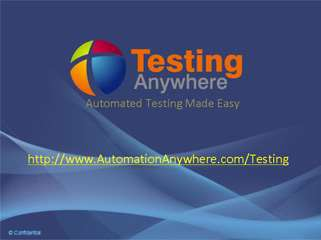 Testing Anywhere by Automation Anywhere