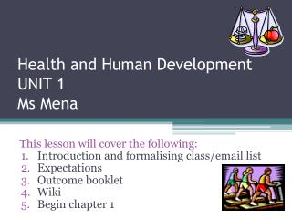 Health and Human Development UNIT 1 Ms Mena