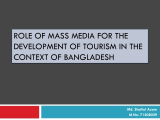 Role of Mass Media in Tourism, Bangladesh