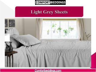 Light Grey Sheets