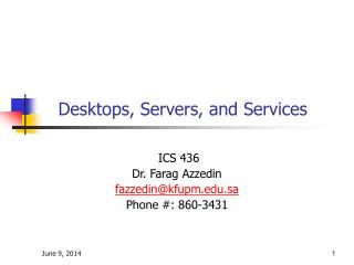 Desktops, Servers, and Services