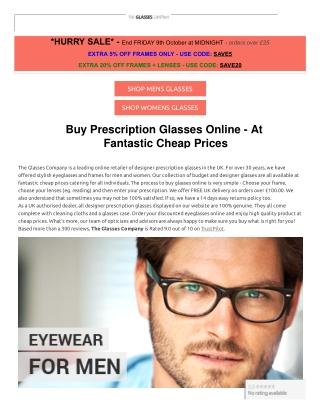 Buy Prescription Glasses Online - At Fantastic Cheap Prices