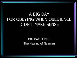 A BIG DAY FOR OBEYING WHEN OBEDIENCE DIDN T MAKE SENSE