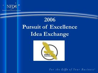 2006 Pursuit of Excellence Idea Exchange