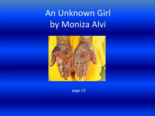 An Unknown Girl by Moniza Alvi