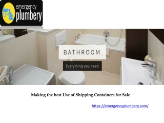 Making the best Use of Shipping Containers for Sale