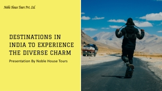 Destinations In India To Experience The Diverse Charm