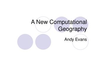A New Computational Geography