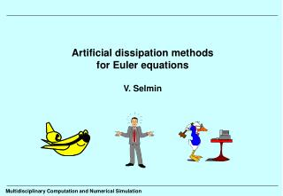 Artificial dissipation methods for Euler equations V. Selmin
