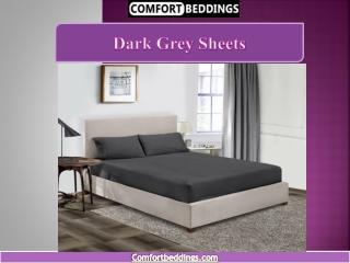 Dark grey sheets