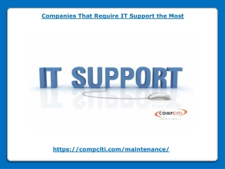 Companies That Require IT Support the Most